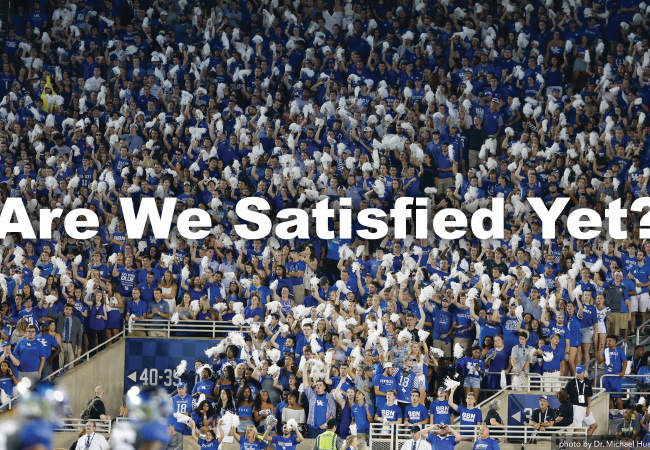 Are We Satisfied Yet?